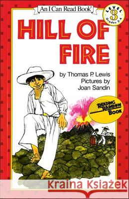 Hill of Fire Thomas P. Lewis Joan Sandin 9780812440966