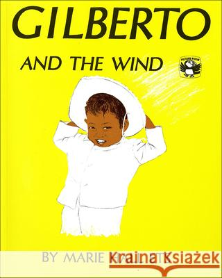 Gilberto and the Wind Marie Hall Ets 9780812453133