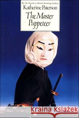 The Master Puppeteer Katherine Paterson Haru Wells 9780812469554