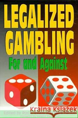 Legalized Gambling: For and Against Rod L. Evans Mark Hance Paul Simon 9780812693539
