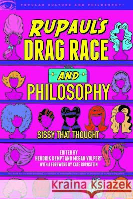 Rupaul's Drag Race and Philosophy  9780812694789