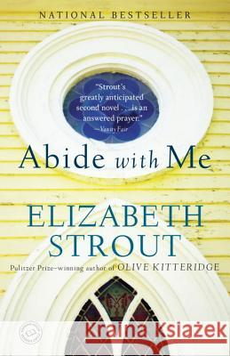 Abide with Me Elizabeth Strout 9780812971828