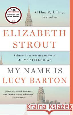 My Name Is Lucy Barton Elizabeth Strout 9780812979527
