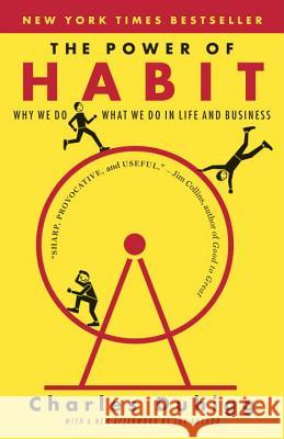 The Power of Habit: Why We Do What We Do in Life and Business Charles Duhigg 9780812981605 Random House Trade