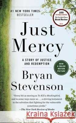 Just Mercy: A Story of Justice and Redemption Bryan Stevenson 9780812984965