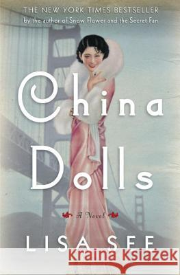 China Dolls Lisa See 9780812992892