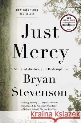 Just Mercy: A Story of Justice and Redemption Bryan Stevenson 9780812994520