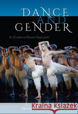 Dance and Gender: An Evidence-Based Approach Wendy Oliver Doug Risner 9780813062662