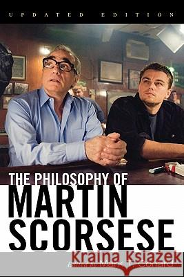 The Philosophy of Martin Scorsese Mark T. Conard 9780813192185