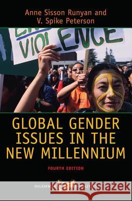 Global Gender Issues in the New Millennium Anne Sisson Runyan V. Spike Peterson 9780813349169
