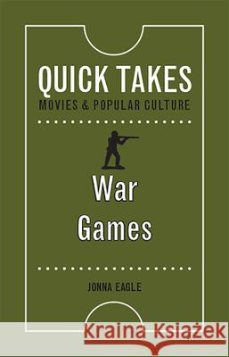 War Games Jonna Eagle 9780813598925