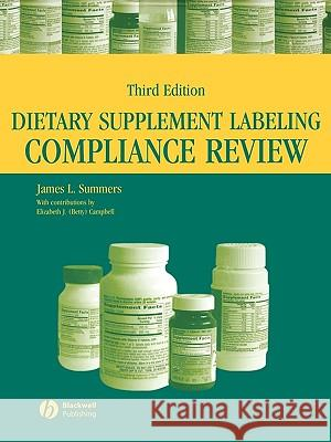 Dietary Supplement Labeling Compliance Review James L. Summers Elizabeth J. Campbell 9780813804262