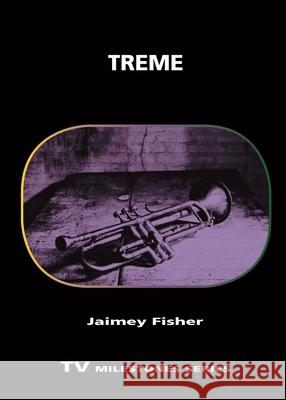 Treme Jaimey Fisher 9780814341513