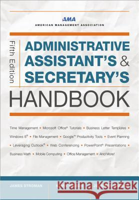Administrative Assistant's and Secretary's Handbook James Stroman Kevin Wilson Jennifer Wauson 9780814433522