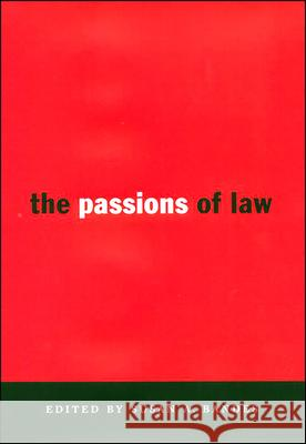 The Passions of Law Susan J. Bandes 9780814713068