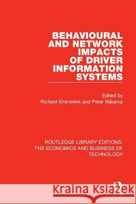 Behavioural and Network Impacts of Driver Information Systems  9780815359685