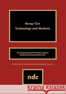 Scrap Tire Technology and Markets O. U Charlotte Clark Kenneth Meardon 9780815513179