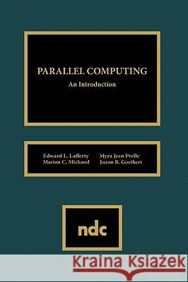 Parallel Computing Edward L. Lafferty 9780815513292