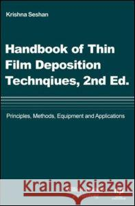 Handbook of Thin Film Deposition Processes and Techniques Krishna Seshan 9780815514428