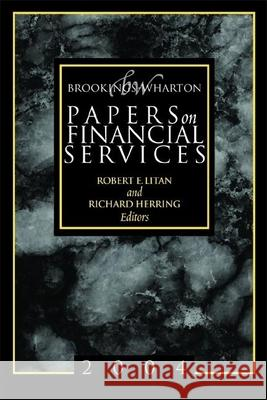 Brookings-Wharton Papers on Financial Services Robert E. Litan Richard Herring 9780815710752