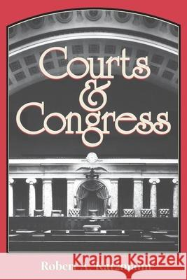 Courts and Congress Robert A. Katzmann 9780815748663