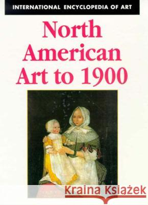 North American Art to 1900  9780816033324