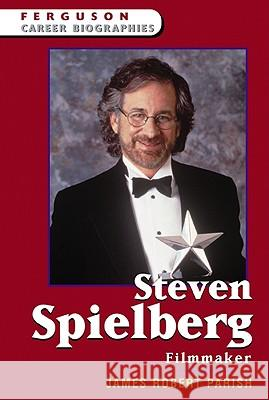 Steven Spielberg : Filmmaker James Robert Parish 9780816054817