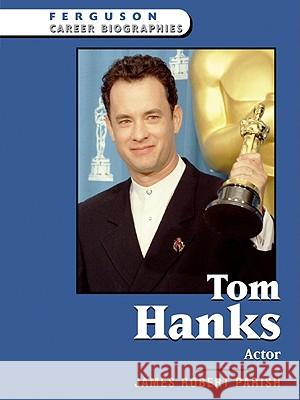 Tom Hanks : Actor James Robert Parish 9780816055425