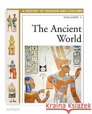 The Ancient World Jane Bingham 9780816059447