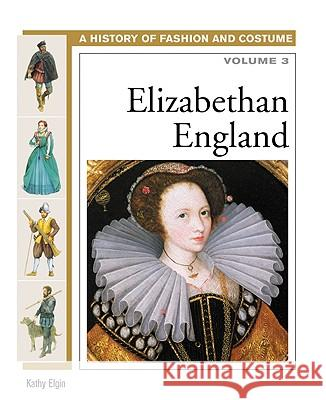 Elizabethan England Volume 3 Kathy Elgin Alex Woolf 9780816059461