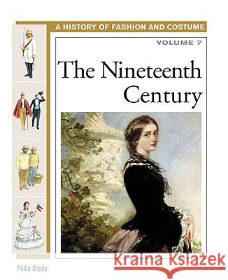 The Nineteenth Century Philip Steele 9780816059508