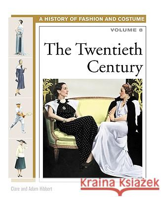 The Twentieth Century Clare Hibbert Adam Hibbert Alex Woolf 9780816059515