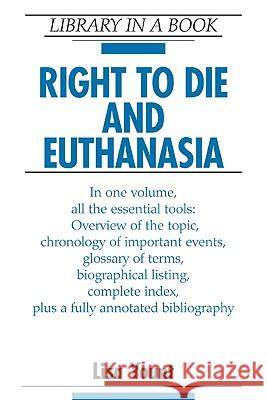 Right to Die and Euthanasia Lisa Yount 9780816062751