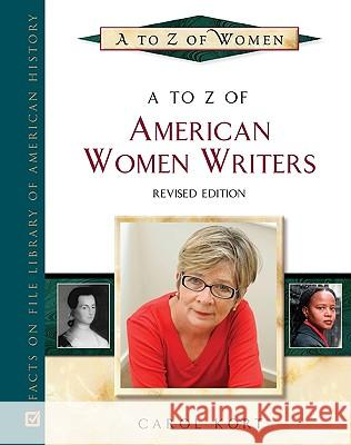 A to Z of American Women Writers Carol Kort 9780816066933