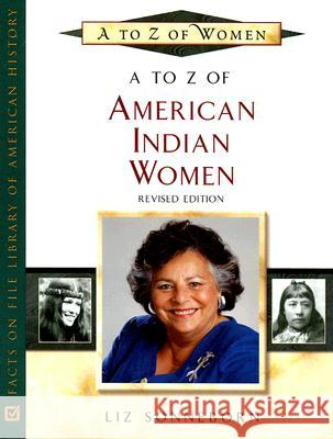 A to Z of American Indian Women Liz Sonneborn 9780816066940