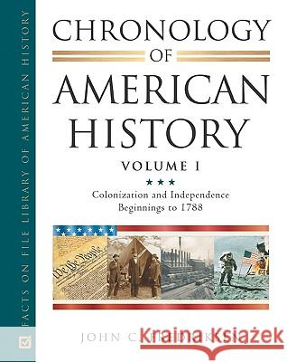 Chronology of American History John C. Fredriksen 9780816068005 Facts on File