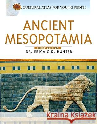 Ancient Mesopotamia Erica C. D. Hunter 9780816068241