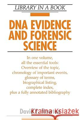 DNA Evidence and Forensic Science David E. Newton 9780816070886