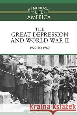 The Great Depression and World War II: 1929 to 1949 Golson Books 9780816071807 Facts on File