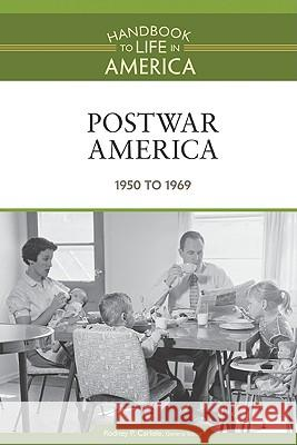 Postwar America 1950 to 1969 Golson Books 9780816071814 Facts on File