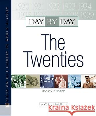 Day by Day: The Twenties  9780816071838