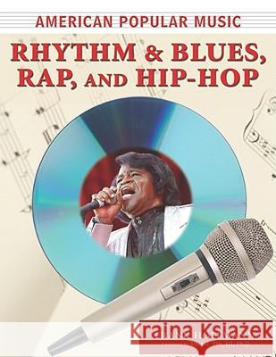 Rhythm and Blues, Rap, and Hip-Hop Frank Hoffmann Albin J., III Zak 9780816073412