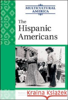 The Hispanic Americans Golson Books 9780816078110 Facts on File