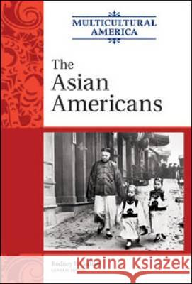 The Asian Americans Golson Books 9780816078141