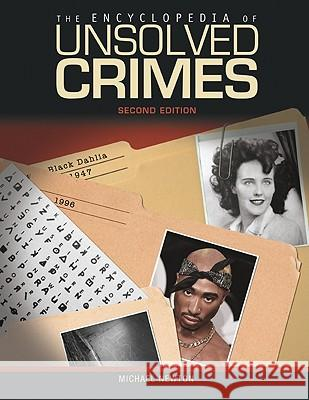 The Encyclopedia of Unsolved Crimes Michael Newton 9780816078196 Checkmark Books