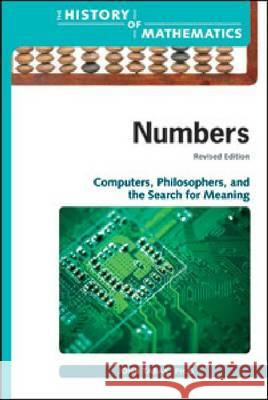 Numbers: Computers, Philosophers, and the Search for Meaning John Tabak 9780816079407