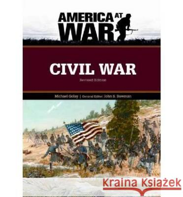 Civil War : Revised Edition Michael Golay General Editor John S Bowm 9780816081905