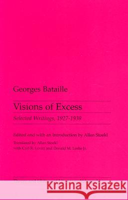 Visions of Excess Georges Bataille 9780816612833 University of Minnesota Press