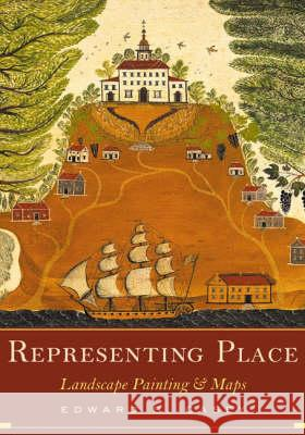 Representing Place : Landscape Painting And Maps Edward S. Casey 9780816637157