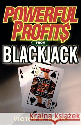 Powerful Profits from Blackjac Victor H. Royer 9780818406294